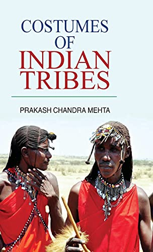 9788183567589: Costumes of Indian Tribes