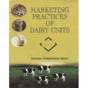 Marketing Practices of Dairy Units: Bhooma Parameswara Reddy