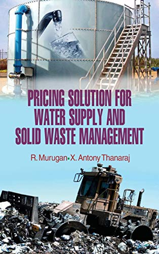 Pricing Solution for Water Supply and Solid Waste Management: R. Murugan