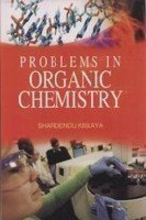 Problems in Organic Chemistry: Shardendu Kislaya