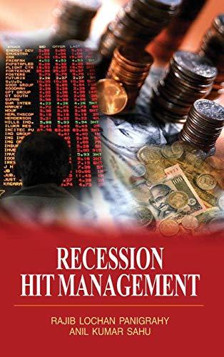 Recession Hit Management: R.L. Panigrahy,Anil Kumar Sahu