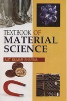 Textbook of Material Science: Ajit K. Sharma