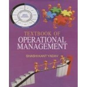 Textbook of Operational Management: ShashiKant Yadav