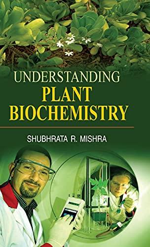 9788183568630: Understanding Plant Biochemistry