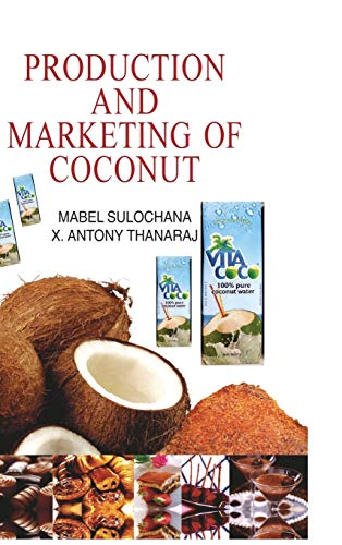 Production and Marketing of Coconut: M. Sulochana