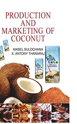 Production & Marketing of Coconut: R.M. Sulochana