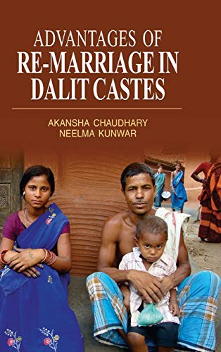 Advantages of Re-Marriage in Dalit Castes: Chaudhary, Akansha &