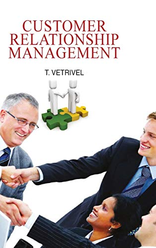 Customer Relationship Management: T. Vetrivel