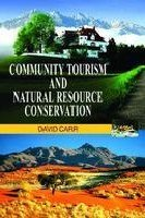 Community Tourism and Natural Resource Conservation: David Carr