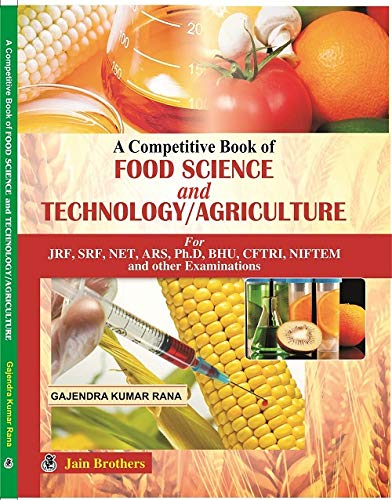 Competitive Book of Food Science and Technology: Rana, Gajendra Kumar