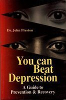 9788183630214: You Can Beat Depression: A Guide to Prevention and Recovery