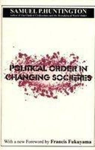 9788183630702: Political Order in Changing Societies