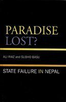 9788183630757: Paradise Lost?: State Failure in Nepal