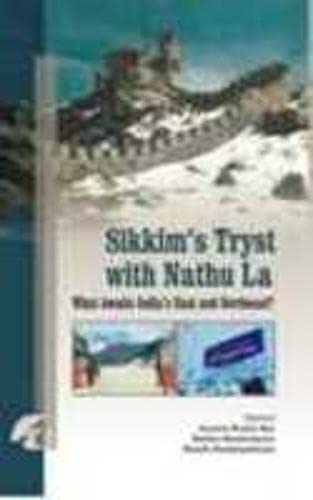Sikkim's Tryst With Nathulawhat Awaits India's East: Jayanta Kumar Ray,