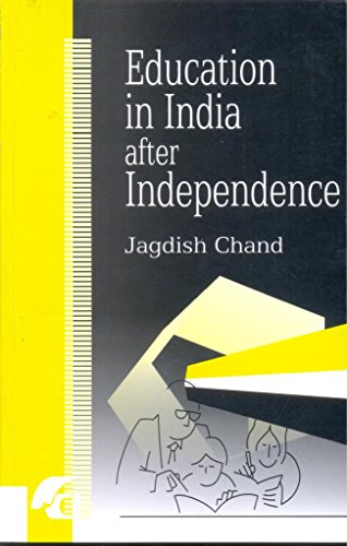 Education In India After Independence: Jagdish Chand