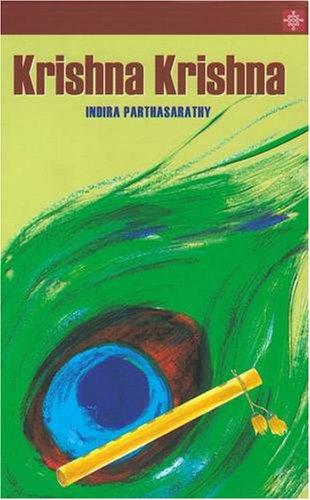 Krishna Krishna: Indira Parthasarathy