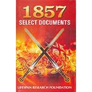 1857 Select Documents, Vol. II: Lifespan Research Foundation