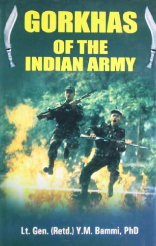 Gorkhas of the Indian Army: Y.M. Bammi