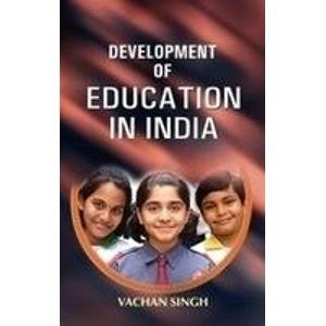 Development of Education in India: Vachan Singh