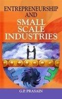 Entrepreneurship and Small Scale Industries: G P Prasain
