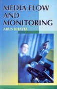 Media Flow and Monitoring: Arun Bhatia