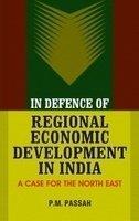 In Defence of Regional Economic Development in: P.M. Passah