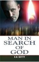 Man in Search of GOD: E.D. Setty