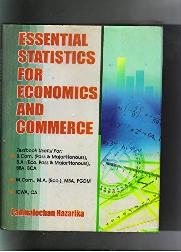 Essential Statistics for Economics and Commerce: Padmalochan Hazarika