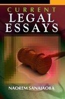 Current Legal Essays: Naorem Sanajaoba