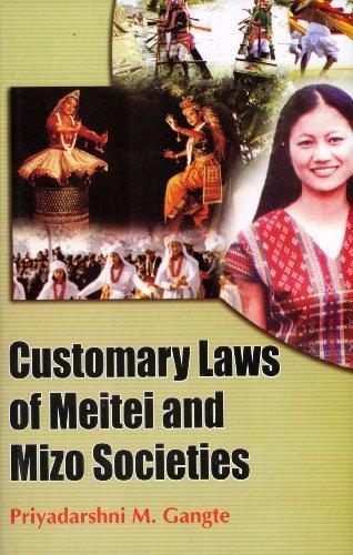 Customary Laws of Meitei and Mizo Societies: Priyadarshni M. Gangte