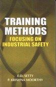 Training Methods Focusing on Industrial Safety: E. D. Setty,P. Krishna Moorthy