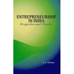 Entrepreneurship in India: Perspective and Practice: S.S. Khanka