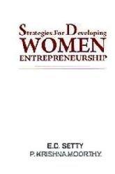 9788183702256: Strategies For Developing Women Entrepreneurship