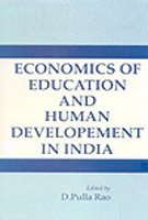 Economics Of Education And Human Development In India : Essays in Honour of Prof. K.S. Chalam: ...