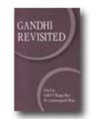 Gandhi Revisited: ABSV Ranga Rao,
