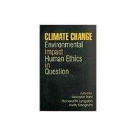Climate Change Environmental Impact Human Ethics in: Merostar Rani, Richard