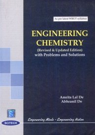 Engineering Chemistry (With Problems and Solutions): Amrita Lal De and Abhranil De