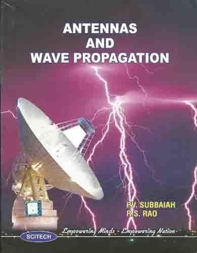 9788183713238: Antennas and Wave Propagation - AbeBooks - SUBBAIAH