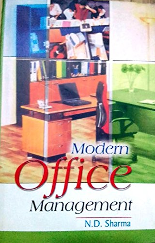 Modern Office Management : A Computerised Approach: N D Sharma