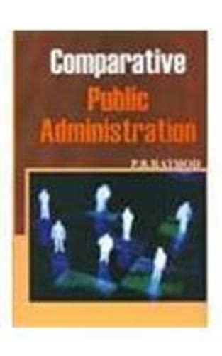 Comparative Public Administration: P B Rathod