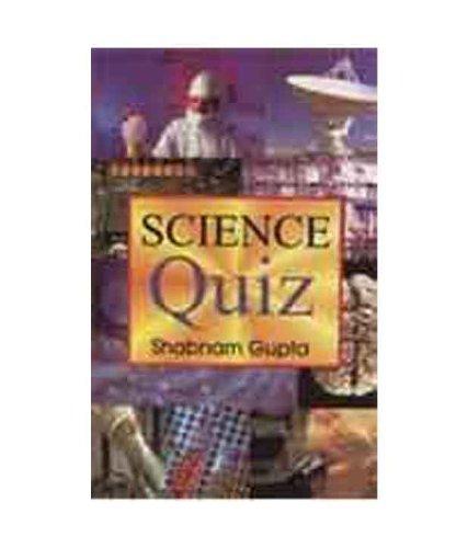 Science Quiz: Shabnam Gupta