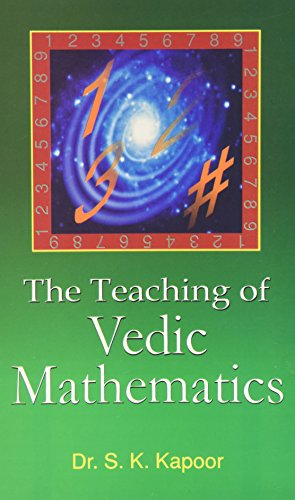 The Teaching of Vedic Mathematics: S.K. Kapoor