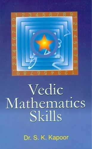 Vedic Mathematics Skills: S.K. Kapoor