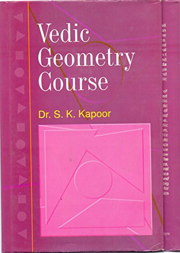 9788183820608: Vedic Geometry Course