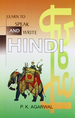 Learn To Speak and Write Hindi: P.K. Aggarwal