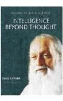 9788183820639: Intelligence Beyond Thought