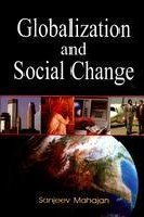 Globalization and Social Change: Sanjeev Mahajan