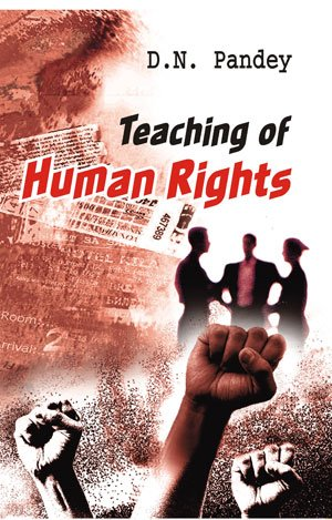 Teaching of Human Rights: D. N. Pandey