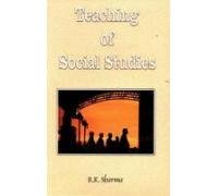 Teaching of Social Studies: R. K. Sharma
