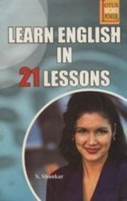 Learn English in 21 Lessons: Shankar S.